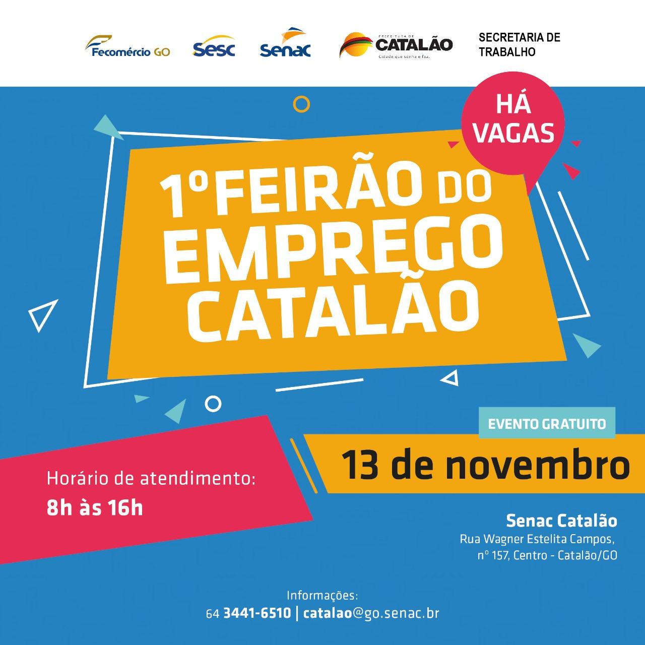 Fecom�rcio e Prefeitura promovem 1� Feir�o do Emprego de Catal�o nesta quarta